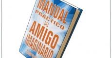 Manual práctico del amigo imaginario (abreviado)