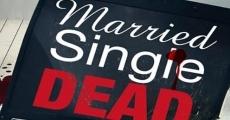 Película Casado, soltero, muerto