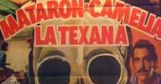 Filme completo Mataron a Camelia la Texana