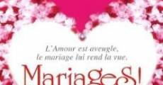 Mariages! film complet