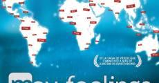 May Feelings: El documental (2013) stream
