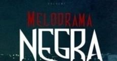 Película Melodrama Negra