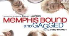 Memphis Bound... and Gagged streaming