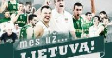 Película Mes uz... Lietuva!