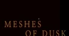 Meshes of Dusk streaming