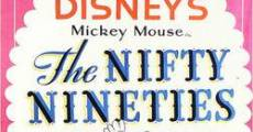 Walt Disney's Mickey Mouse: The Nifty Nineties film complet