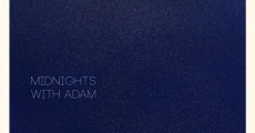 Midnights with Adam (2013)