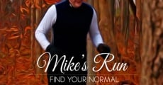 Mike's Run: Find Your Normal streaming
