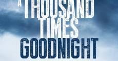Película Mil veces Buenas Noches