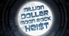 Película Million Dollar Moon Rock Heist