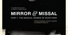Película Mirror & Missal: Part 1 - The Magical Women of Echo Park