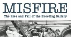 Película Misfire: The Rise and Fall of the Shooting Gallery