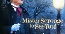 Mister Scrooge to See You (2013) stream