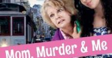 Película Mom, Murder & Me