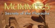 Filme completo Mummies: Secrets of the Pharaohs