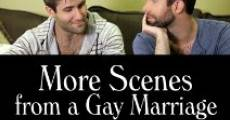Filme completo More Scenes from a Gay Marriage