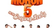 Película Moron 5 and the Crying Lady