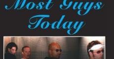 Película Most Guys Today
