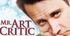 Filme completo Mr. Art Critic
