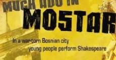 Much Ado in Mostar (2010) stream