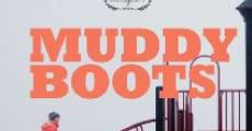 Película Muddy Boots