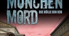 Filme completo München Mord - Die Hölle bin ich