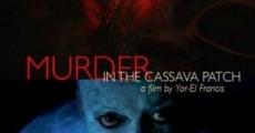 Película Murder in the Cassava Patch