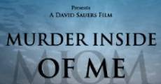 Murder Inside of Me (2009)