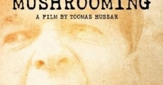 Película Mushrooming