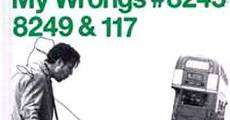 Filme completo My Wrongs 8245-8249 and 117