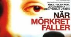 Filme completo När mörkret faller