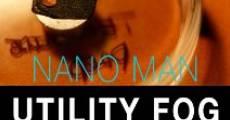 Película NanoMan: Utility Fog