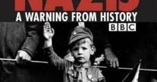 Ver película Nazis: Un aviso de la historia