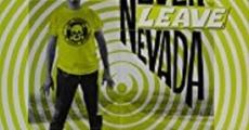 Película Never Leave Nevada