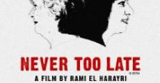 Never Too Late (2014)