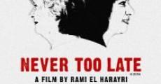 Never Too Late (2014) stream