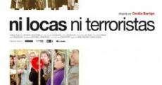 Película Ni locas, ni terroristas