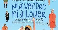 Película Ni à vendre, ni à louer