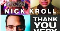 Nick Kroll: Thank You Very Cool (2011)