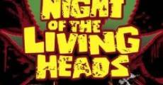 Night of the Living Heads (2010)