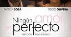 Película Ningún amor es perfecto