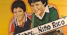 Niño pobre, niño rico streaming