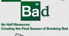 Filme completo No Half Measures: Creating the Final Season of Breaking Bad