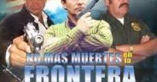 Película No más muertes en la frontera