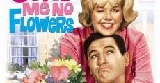 Filme completo Não Me Mandem Flores