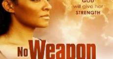 Película No Weapon Shall Prosper