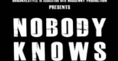 Nobody Knows My Name (2011) stream