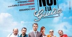Filme completo Noi e la Giulia