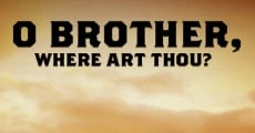 O Brother, Where Art Thou? film complet