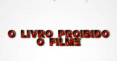 Filme completo O Livro Proibido: O Filme